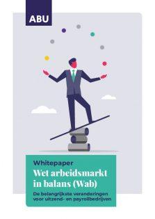 Whitepaper Wet arbeidsmarkt in balans